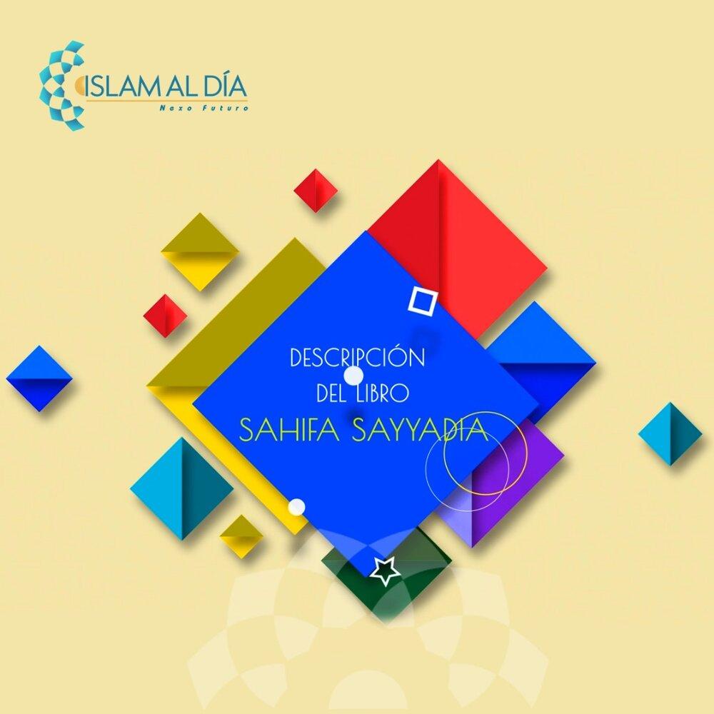 Sahifa al-Sayyadiya, el libro del Imam Sayyad (P)
