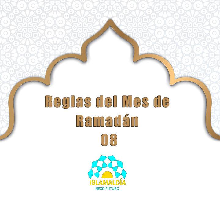 Reglas del Mes de Ramadán 08