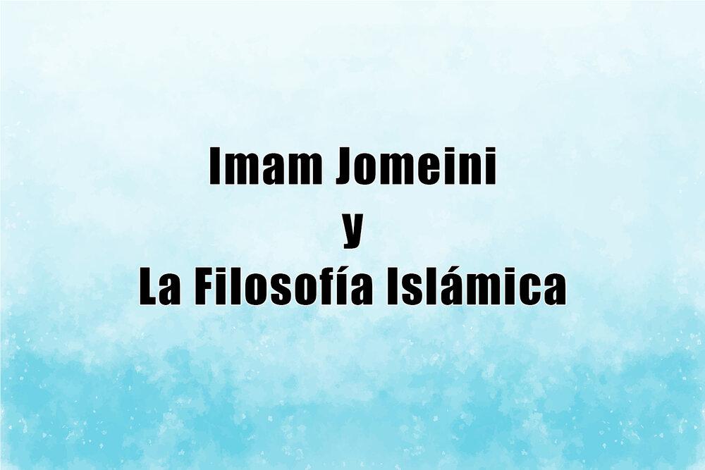 Imam Jomeini y la filosofía islámica